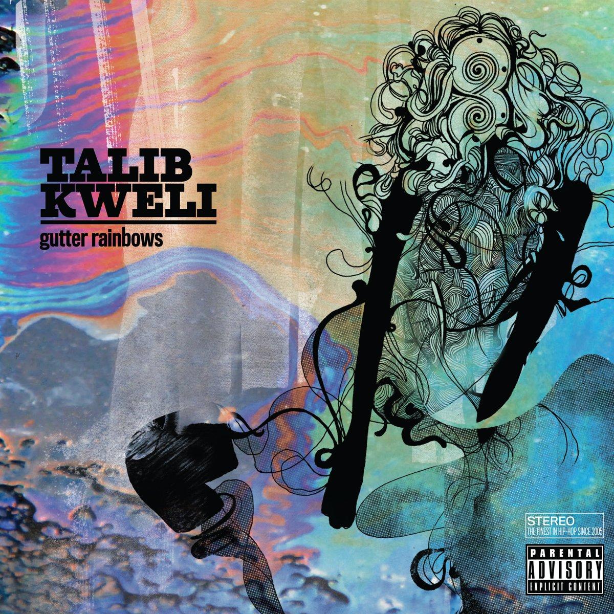 coperta talib kweli gutter rainbows